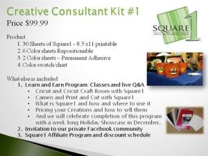 "The all new Square1 Creative Consultant program is something all new we are excited to offer. You'll receive over $120 in product to help you start making money or just enjoy using our product at its best value. This all inclusive program includes our ""Learn and Earn"" training program, membership in our private Facebook Community, great discounts and the Square1 Affiliate program."